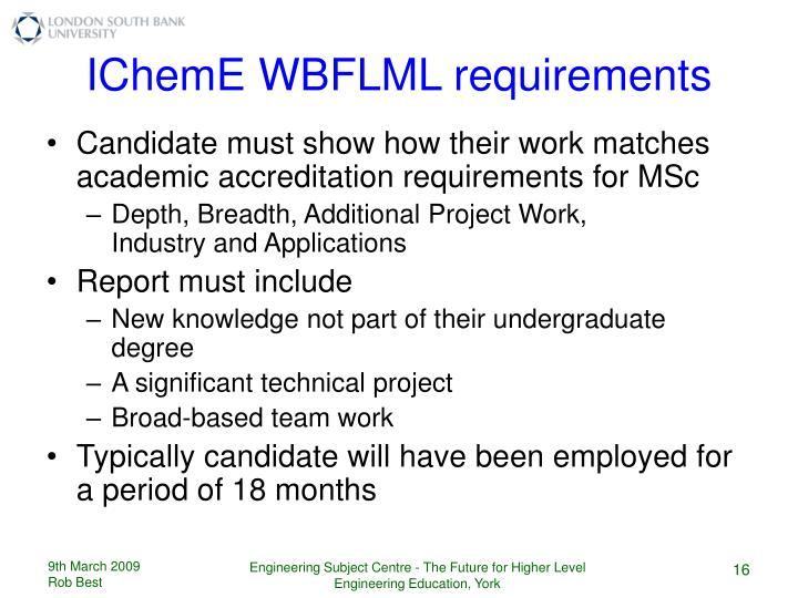 IChemE WBFLML requirements