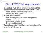 icheme wbflml requirements