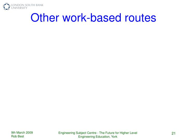 Other work-based routes
