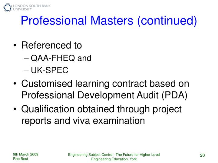 Professional Masters (continued)