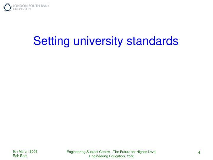 Setting university standards