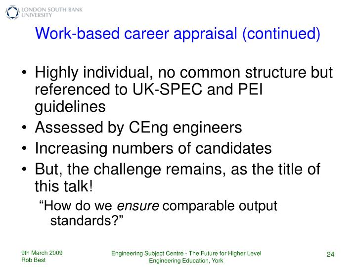 Work-based career appraisal (continued)