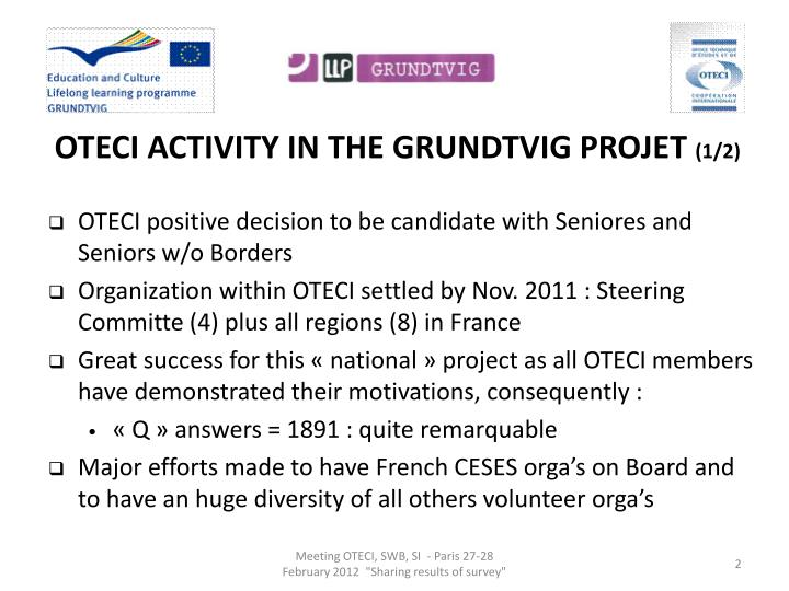 OTECI ACTIVITY IN THE GRUNDTVIG PROJET
