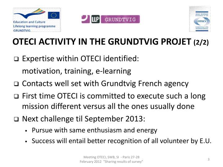 OTECI ACTIVITY IN THE GRUNDTVIG PROJET