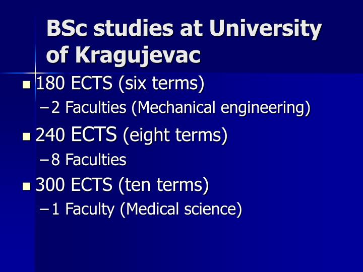 BSc studies at University of Kragujevac