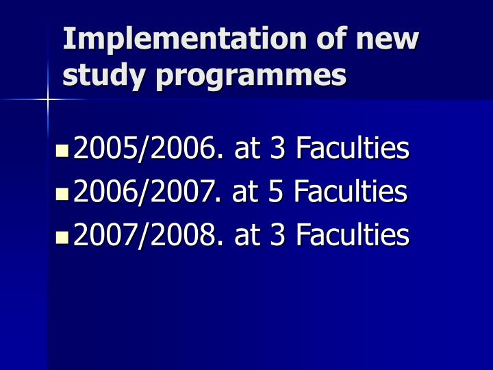 Implementation of new study programmes