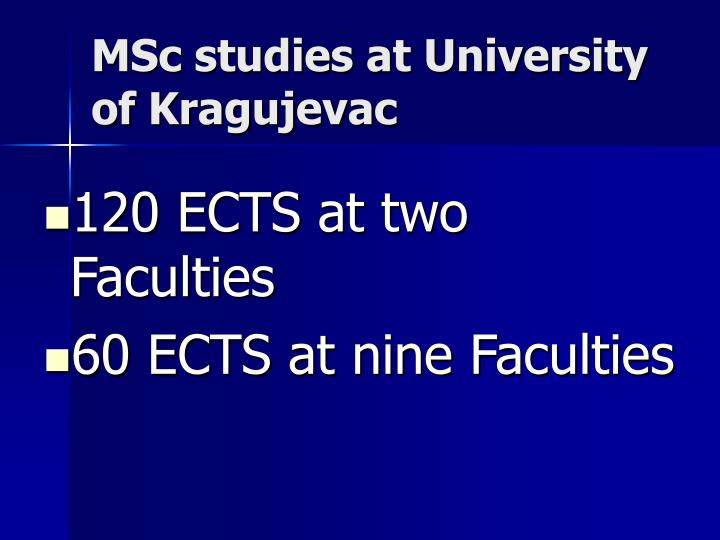 MSc studies at University of Kragujevac
