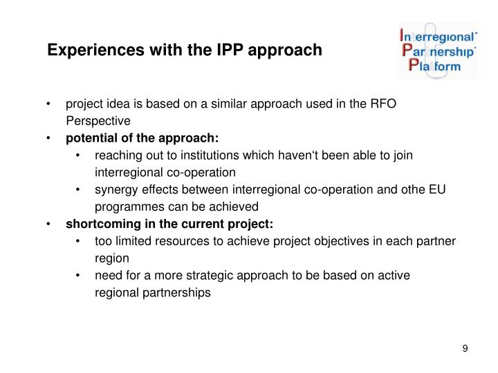 Experiences with the IPP approach