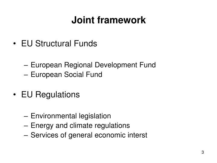 Joint framework