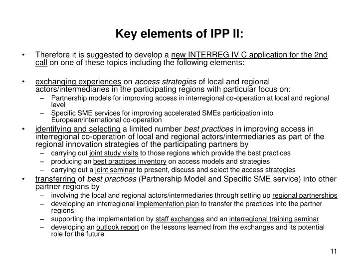 Key elements of IPP II: