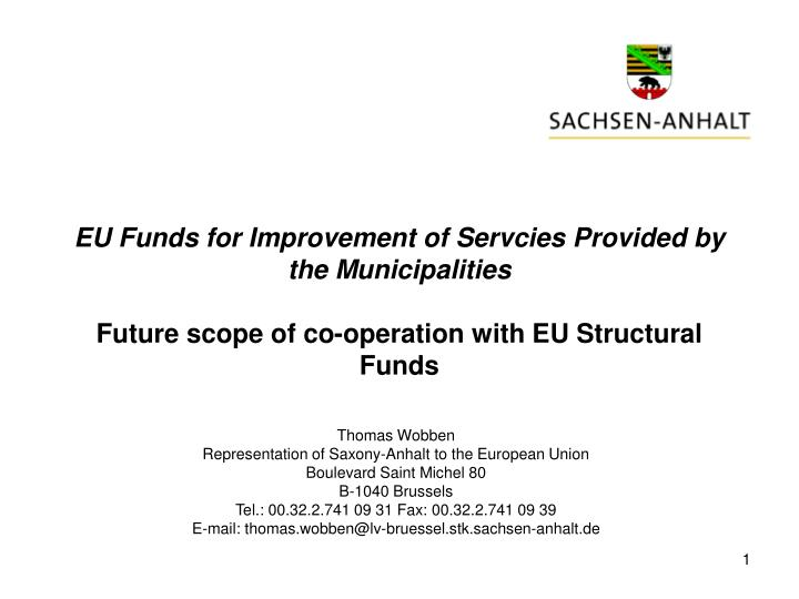 EU Funds for Improvement of Servcies Provided by the Municipalities