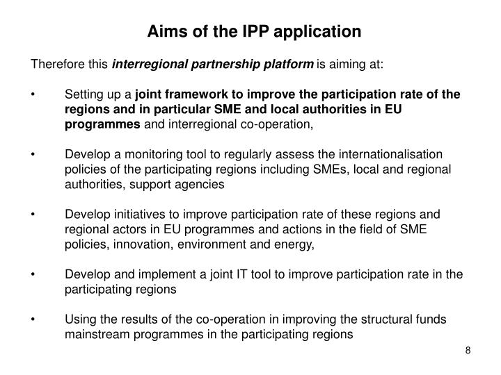 Aims of the IPP application