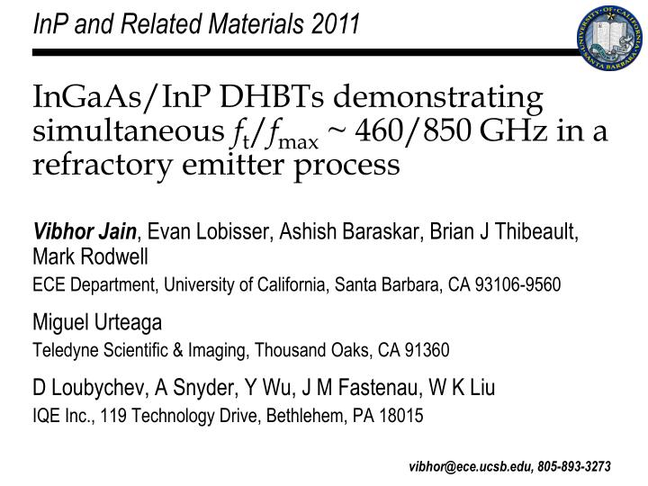 Ingaas inp dhbts demonstrating simultaneous f t f max 460 850 ghz in a refractory emitter process