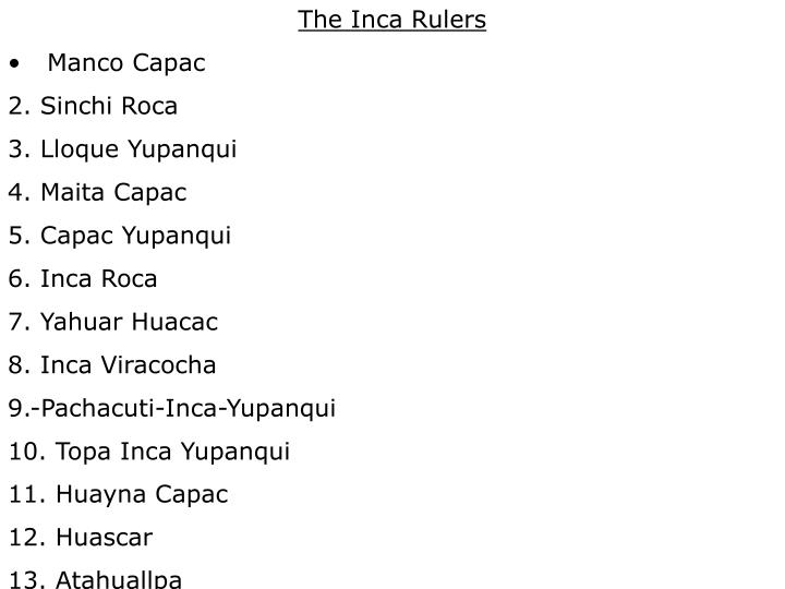 The Inca Rulers