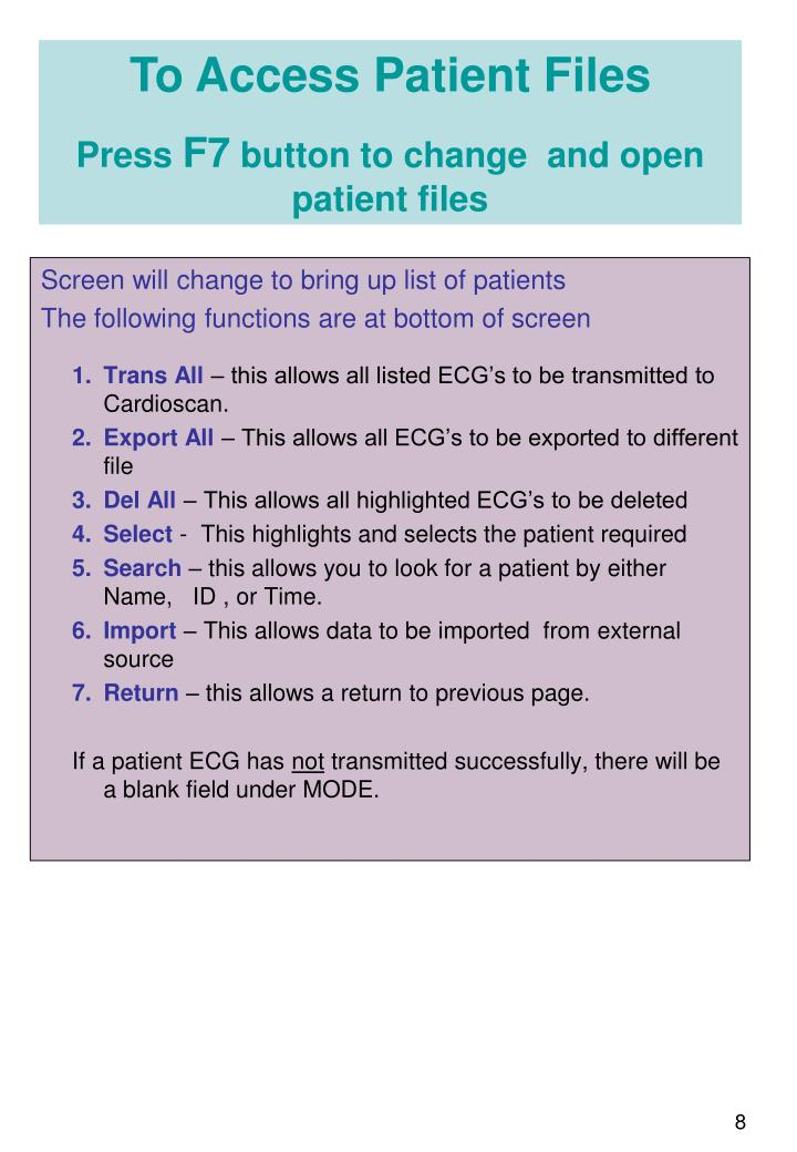 Screen will change to bring up list of patients