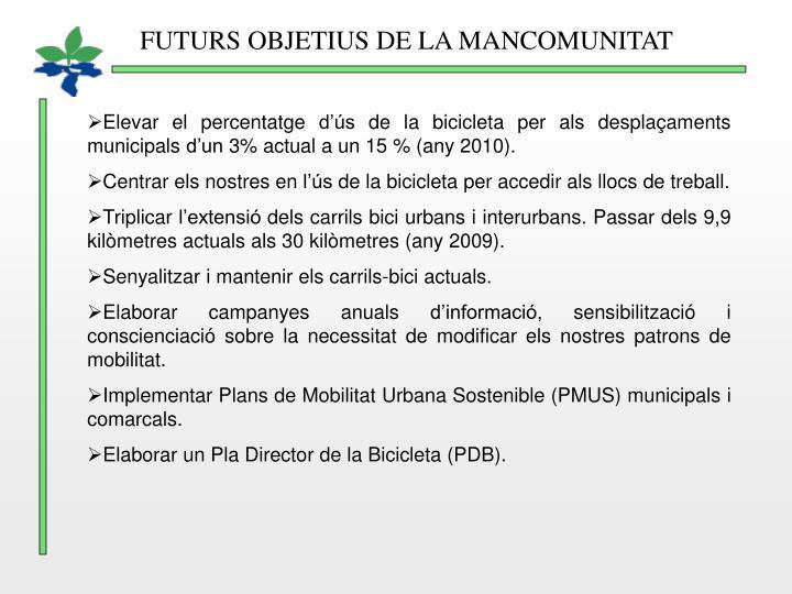FUTURS OBJETIUS DE LA MANCOMUNITAT