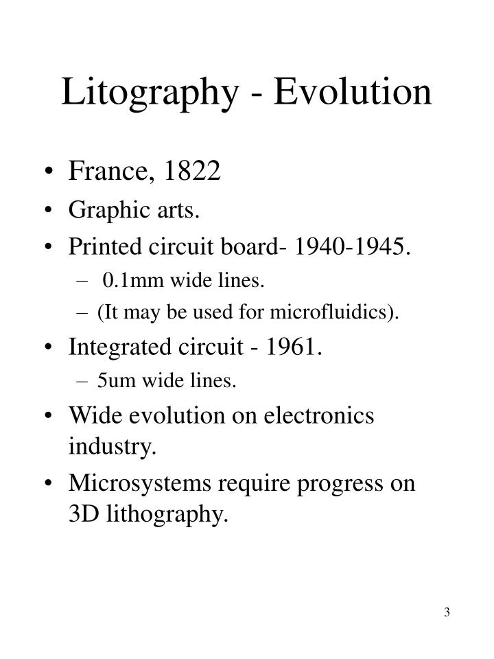 Litography - Evolution