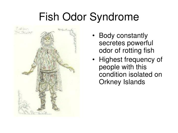 Fish Odor Syndrome