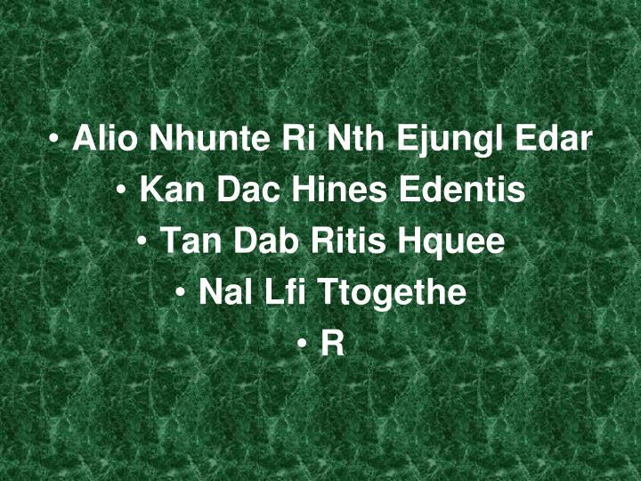 Alio Nhunte Ri Nth Ejungl Edar