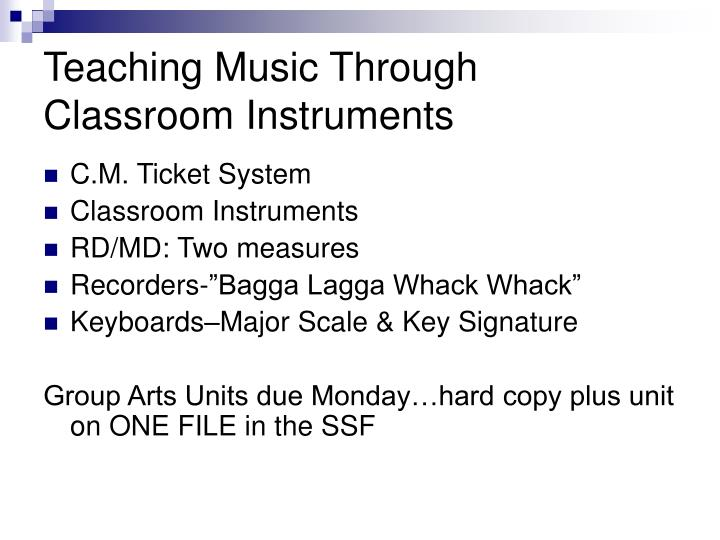 Teaching music through classroom instruments