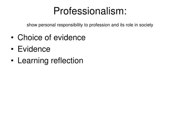 Professionalism: