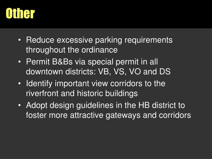 Reduce excessive parking requirements throughout the ordinance
