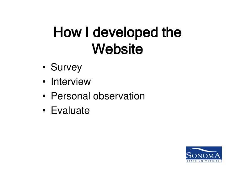 How I developed the Website