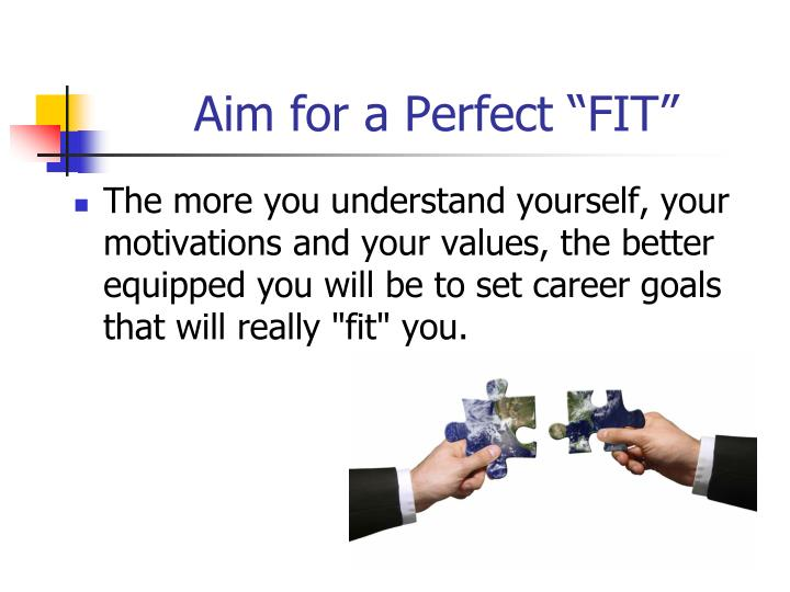 "Aim for a Perfect ""FIT"""