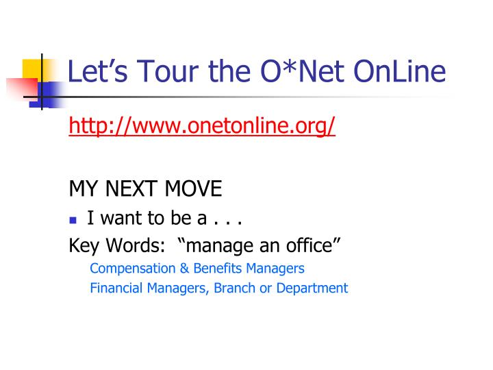 Let's Tour the O*Net OnLine