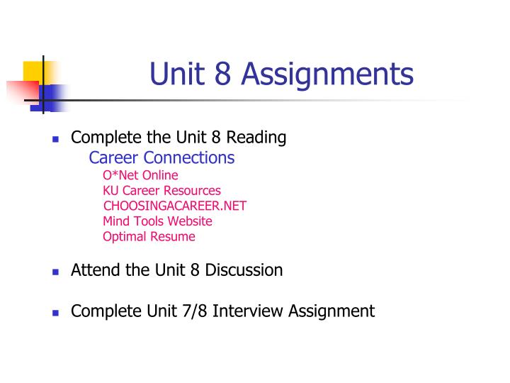 Unit 8 Assignments
