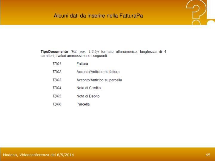 Alcuni dati da inserire nella FatturaPa
