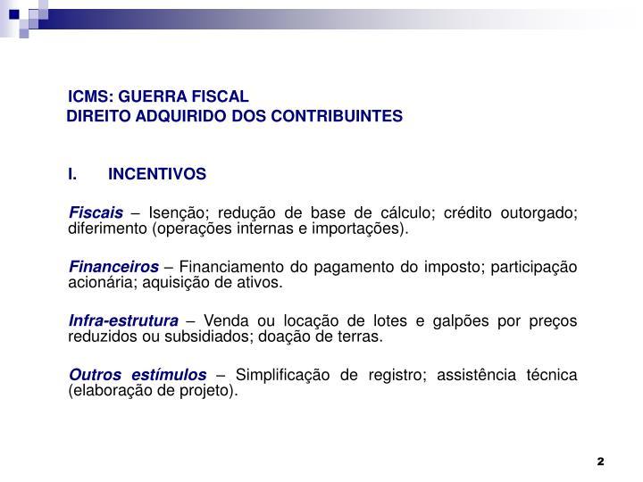 ICMS: GUERRA FISCAL