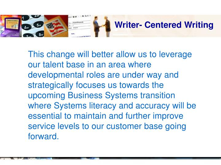 Writer- Centered Writing