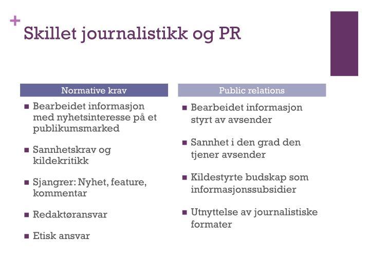 Skillet journalistikk og PR