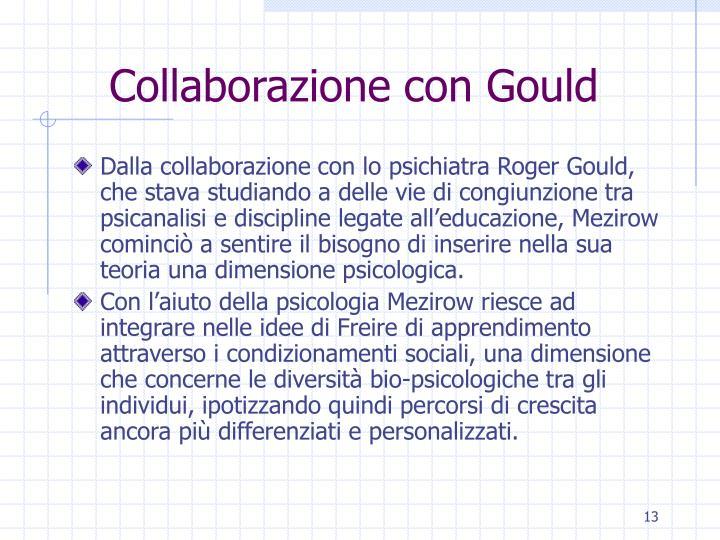 Collaborazione con Gould
