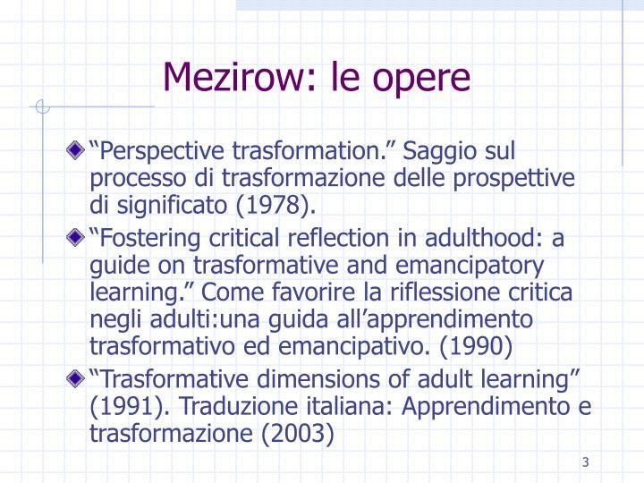 Mezirow: le opere