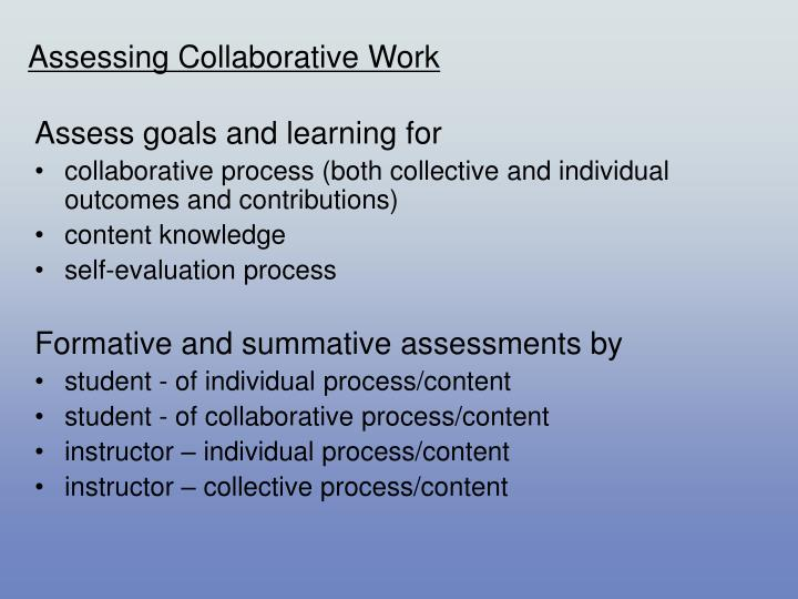 Assessing Collaborative Work