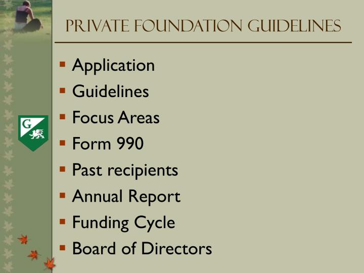 Private Foundation Guidelines
