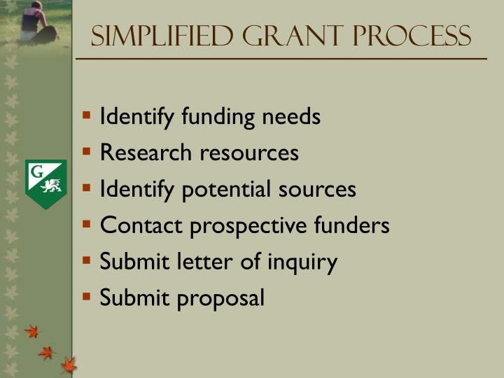 Simplified Grant Process