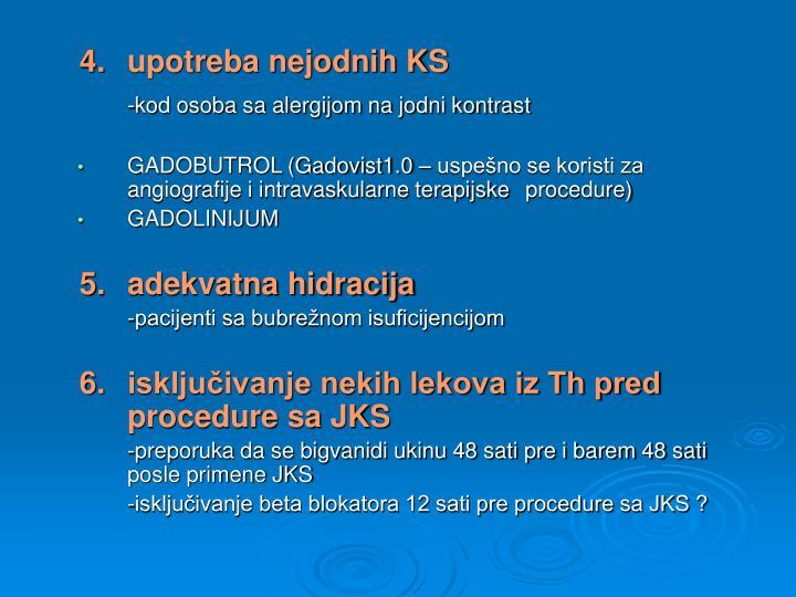 4.upotreba nejodnih KS