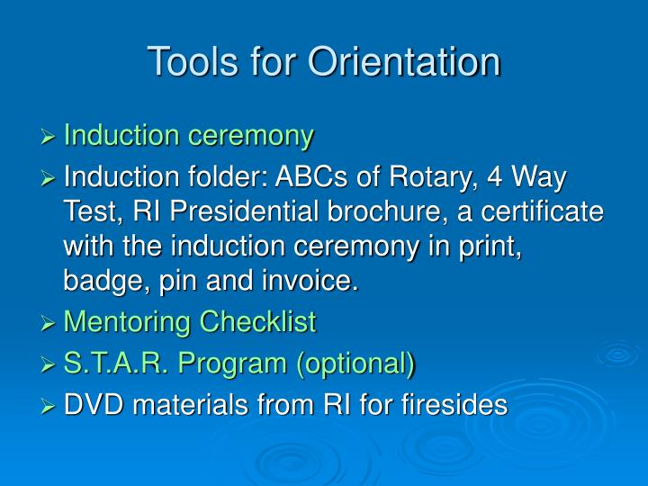 Tools for Orientation