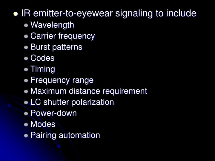 IR emitter-to-eyewear signaling to include