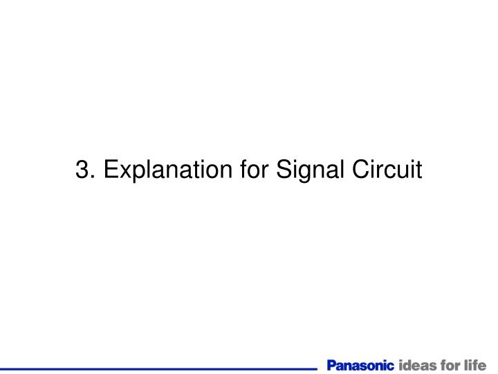 3. Explanation for Signal Circuit