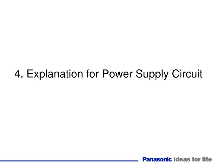 4. Explanation for Power Supply Circuit