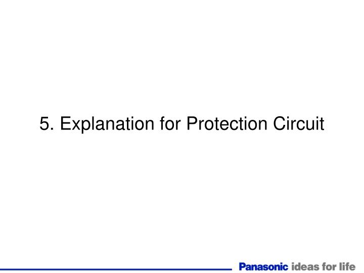 5. Explanation for Protection Circuit