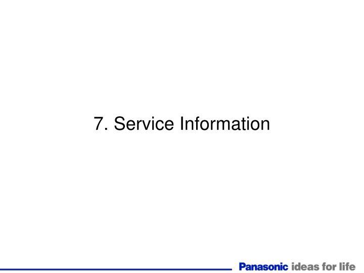 7. Service Information