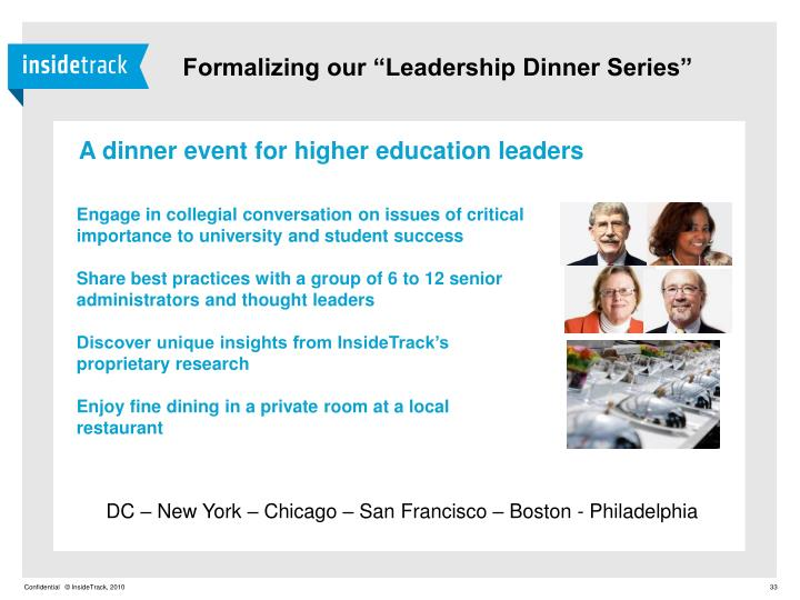 "Formalizing our ""Leadership Dinner Series"""