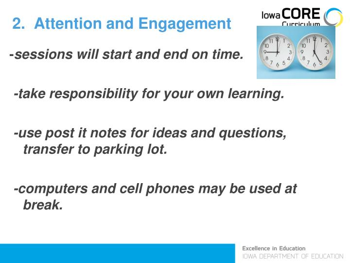 2.  Attention and Engagement