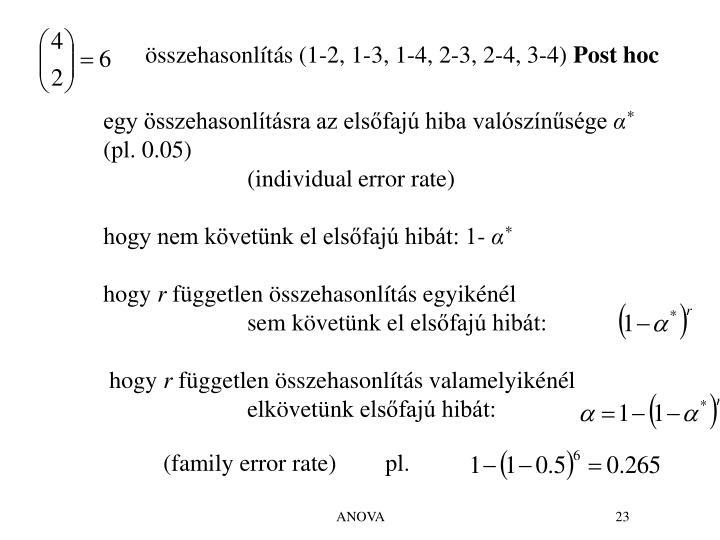 összehasonlítás (1-2, 1-3, 1-4, 2-3, 2-4, 3-4)