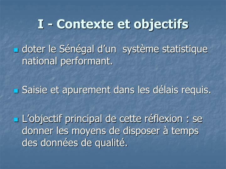 I - Contexte et objectifs
